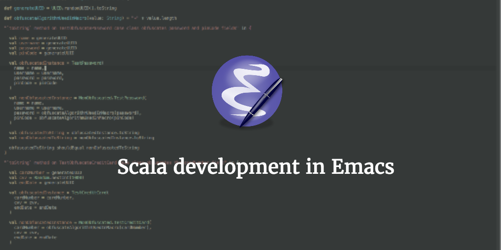 Scala development with GNU Emacs