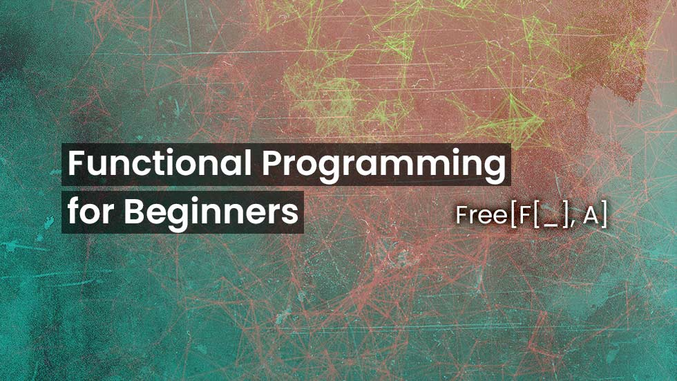FP for Beginners - III - Applications as Coproducts of Free Algebras