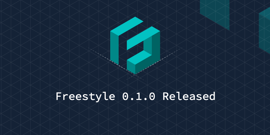 Freestyle 0.1.0 Released