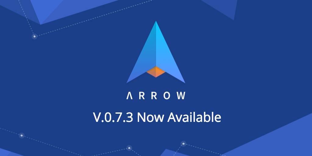 Arrow v0.7.3 released