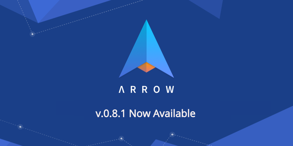 Arrow v0.8.1 released