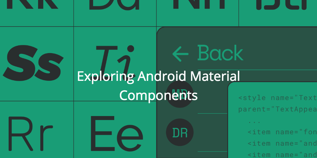 Exploring Android Material Components