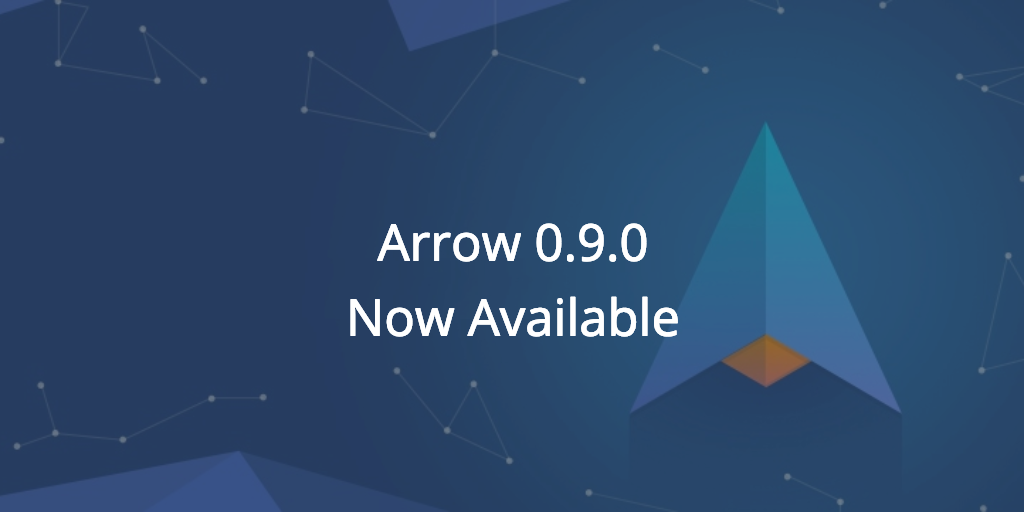 Arrow v0.9.0 is now available