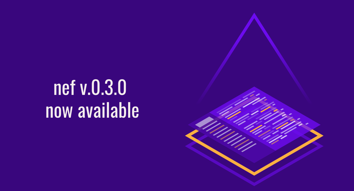 nef v0.3.0 is now available