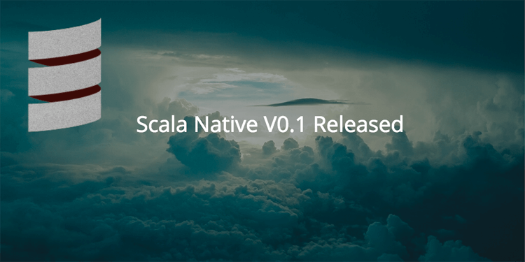 Scala Native Released