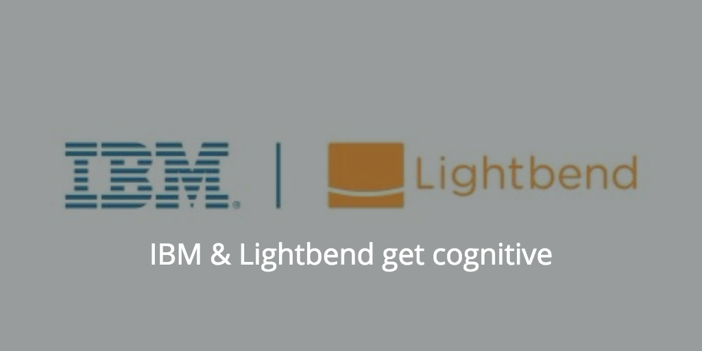 Lightbend and IBM