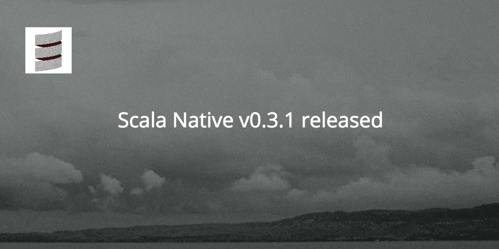 Scala Native 0.3.1