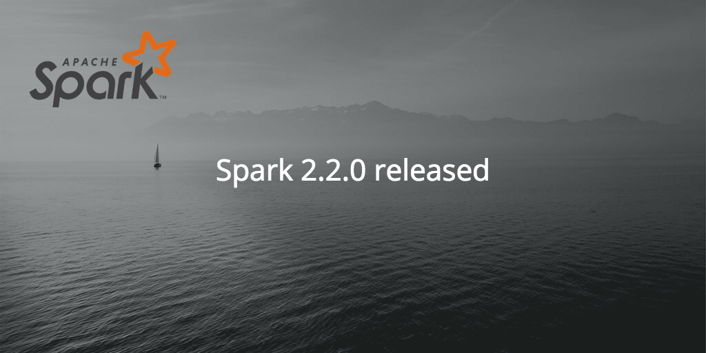 Spark 2.2.0 release
