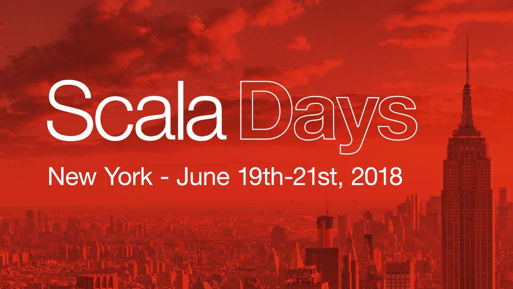Scala Days - New York 2018