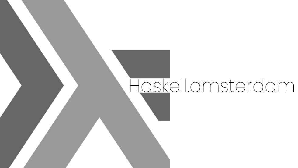 Haskell.amsterdam (Virtual) Meetup